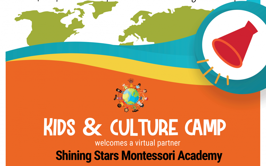 A Virtual Cultural Partnership with Shining Stars Montessori