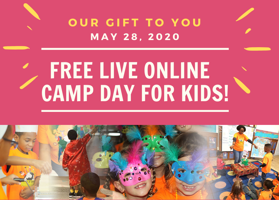 Our Gift To You: 1-Day Camp May 28, 2020!